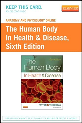 Anatomy and Physiology Online for The Human Body in Health and ...
