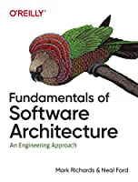 Fundamentals of Software Architecture: An Engineering Approach Front Cover