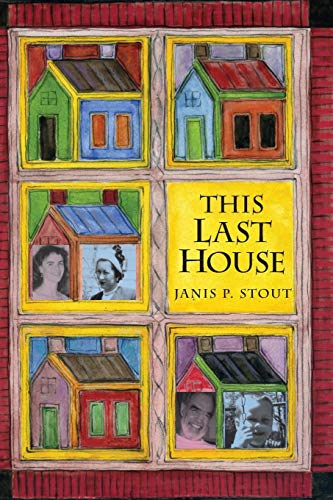 This Last House: A Retirement Memoir