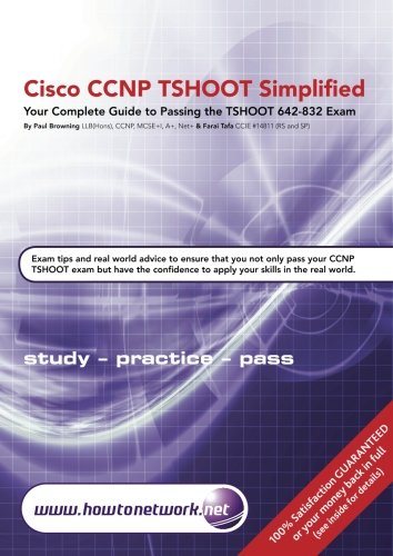 Cisco CCNP TSHOOT Simplified: Your Complete Guide to Passing the Cisco CCNP TSHOOT 642-832 Exam ebook