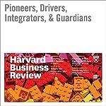 Pioneers, Drivers, Integrators, & Guardians | Suzanne M. Johnson Vickburg,Kim Christfort