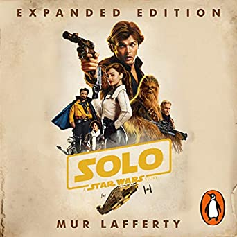 Solo: A Star Wars Story: Expanded Edition (Audio Download): Amazon