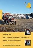 Wir lassen den Stau hinter uns: Mit dem Traktor durch Nordeuropa