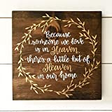 rfy9u7 Because Someone we Love is in Heaven, There's a Little bit of Heaven in Our Home-Wood Sign