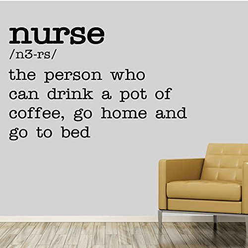 Nurse The Person Who Can Drink A Pot Of Coffee, Go Home And Go To Bed. - 0369 - Home Decor - Wall Decor - Medical - Nurse - Definition - Humor - RN