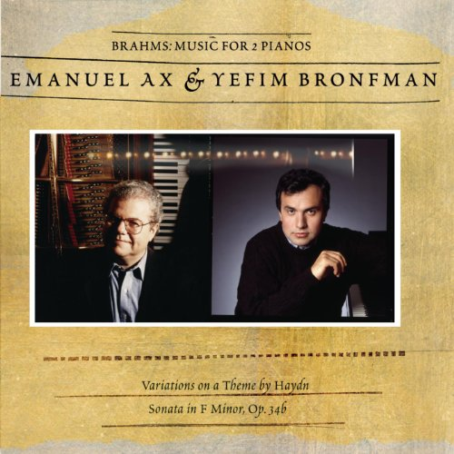 Brahms: Sonata for Two Pianos; Variations on a Theme by Haydn