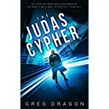 The Judas Cypher: A Dhata Mays Crime Thriller (The Synth Crisis Book 1)