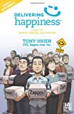 img - for Delivering Happiness: A Path to Profits, Passion, and Purpose; A Round Table Comic by Tony Hsieh (2012-04-16) book / textbook / text book