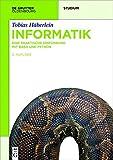 Informatik: Eine praktische Einführung mit Bash und Python (De Gruyter Studium)