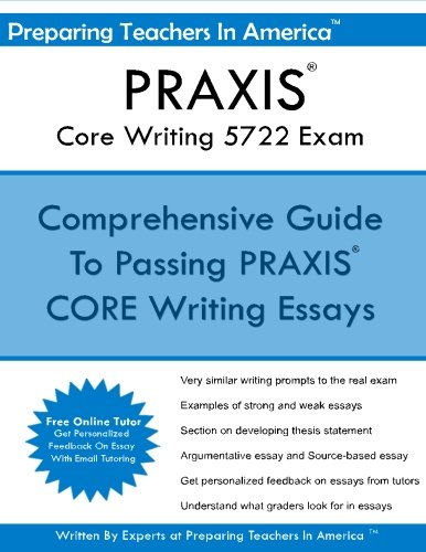 praxis writing prompts Questions about text types, purposes and production make up 60% of your praxis core writing score this includes the praxis core writing source-based essay.