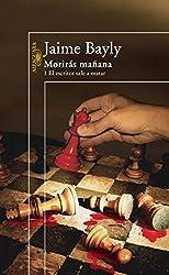 Morirás mañana 1. El escritor sale a matar (Spanish Edition)