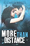 More Than Distance (Chasing The Dream) (Volume 5)
