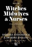 img - for Witches, Midwives, and Nurses: A History of Women Healers (Contemporary Classics) book / textbook / text book