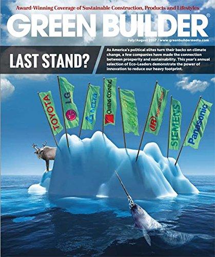 Green Builder Magazine   July August Issue 2017