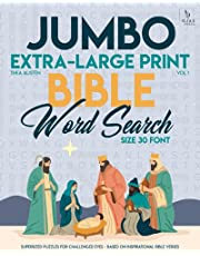 Jumbo, Extra-Large Print Bible Word Search Puzzles - Vol. 1: Supersized Puzzles for Challenged Eyes - Based on Inspirational Bible Verses, Size 30-Font (LARGE PRINT)