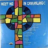 Meet Me In Canaanland!