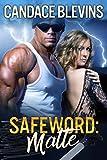 Safeword: Matte (Safewords Book 2)
