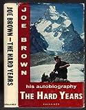 The Hard Years, Joe Brown, 0575002891
