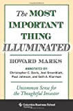img - for By Howard Marks - The Most Important Thing Illuminated: Uncommon Sense for the Thoughtful Investor (Columbia Business School Publishing) (12/16/12) book / textbook / text book