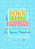 img - for Better, Best, Brilliant: The Essential Guide For Trainers and Facilitators book / textbook / text book