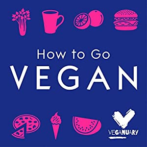 How to Go Vegan Audiobook