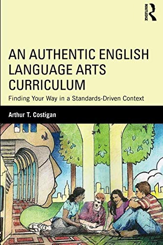 An Authentic English Language Arts Curriculum