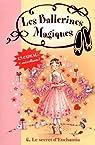 Les ballerines magiques, Tome 6 : Le secret d'Enchantia par Godeau