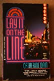 Lay It on the Line, Catherine Dain, 0515109266