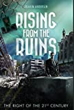 img - for Rising from the Ruins: The Right of the 21st Century book / textbook / text book