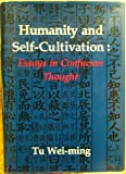 Humanity and Self-Cultivation, Tu Wei-Ming, 0895816008