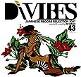 Di VIBES~Japanese Reggae Selection 2007~