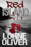 Red Island, Lorne Oliver, 0973813237