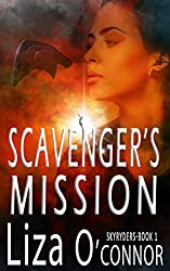 Scavenger's Mission (The SkyRyders Book 1)
