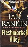 Fleshmarket Alley: An Inspector Rebus Novel (Inspector Rebus Mysteries)