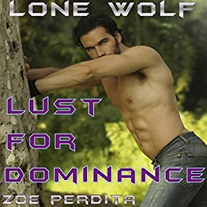 Lone Wolf: Lust for Dominance Audiobook
