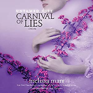 Untamed City: Carnival of Lies Audiobook