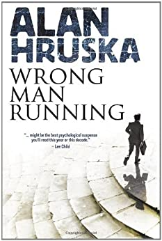 Wrong Man Running by [Hruska, Alan]