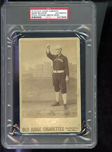 1888 N173 Old Judge Cigarette Cabinet Mark Baldwin PSA AUTH Graded Baseball Card (Cigarette Baseball Cards)