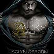 Zack's Awakening: The Awakening Series, Book 2 | Jaclyn Osborn