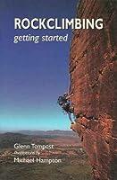 Rockclimbing: Getting Started