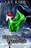 Demons In Disguise: The Divinicus Nex Chronicles: Book Three