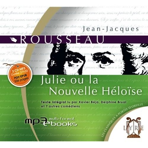 Julie ou la Nouvelle Heloise - 2 CD's in French (French Edition) PDF