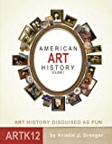 American Art History: Volume I