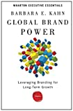 Global Brand Power, Barbara E. Kahn, 1613630263