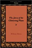 The Story of the Glittering Plain, William Morris, 1434101347