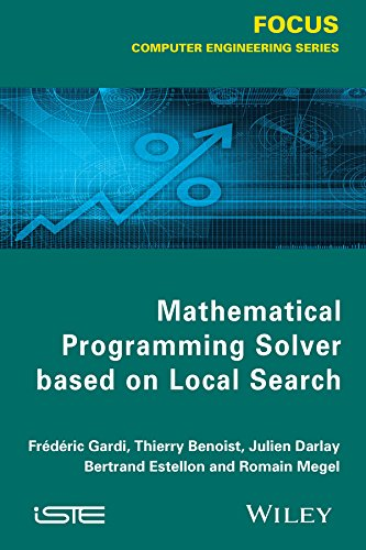 Download Mathematical Programming Solver Based on Local Search (Focus (Wiley)) Pdf