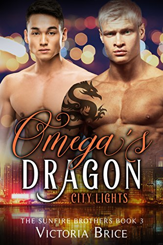 Omega's Dragon: City Lights (A M/M Mpreg Gay Shifter Romance) (The Sunfire Brothers Book 3)