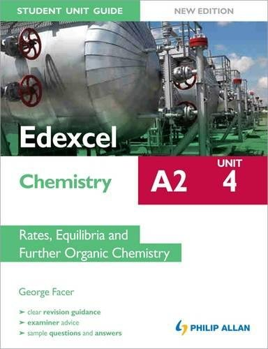 Read Online Edexcel A2 Chemistry Student Unit Guide New Edition: Unit 4 Rates, Equilibria and Further Organic Chemistry ebook