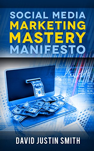 Social Media Marketing Mastery Manifesto