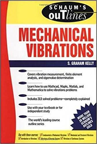 Schaums outline of mechanical vibrations s graham kelly schaums outline of mechanical vibrations 1st edition fandeluxe Choice Image